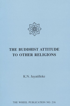 Buddhist Attitude to Other Religions