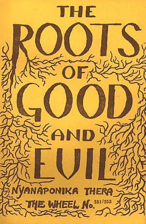 Roots of Good & Evil, The