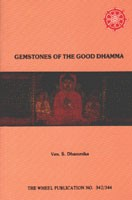 Gemstones of the Good Dhamma   WH342-4