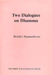 Two Dialogues on Dhamma