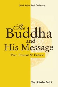 Buddha and His Message, The
