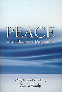 Peace in the Buddha's Discourses