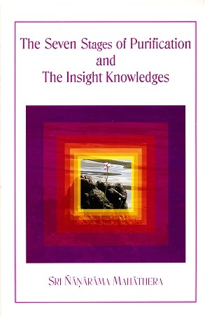 Seven Stages of Purification and The Insight Knowledges BP506S