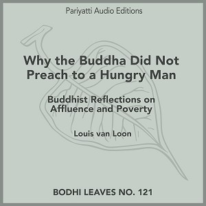 Why the Buddha Did Not Preach to a Hungry Man (MP3 Audiobook)