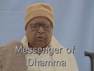 Messenger of Dhamma (Video Streaming and Download) <br /><span>Vipassana</span>