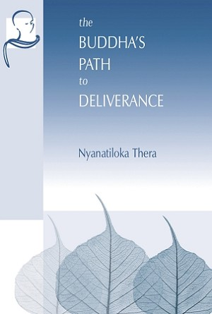 Buddha's Path to Deliverance, The  -  eBook (ePub, Mobi, PDF)