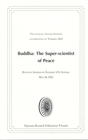 Buddha: The Super-scientist of Peace <br /><span>Vipassana</span>