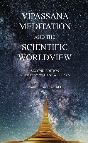 Vipassana Meditation and the Scientific Worldview (2nd Edition) <br /><span>Vipassana</span>
