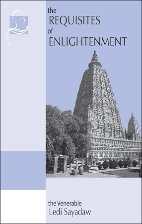 Requisites of Enlightenment, The <br /><span>Vipassana</span>