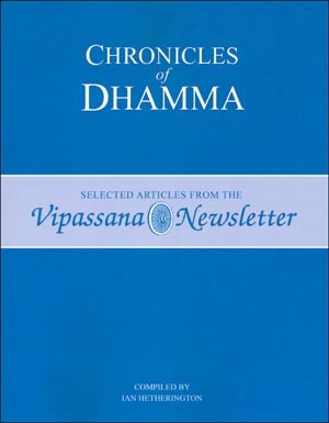 Chronicles of Dhamma <br /><span>Vipassana</span>