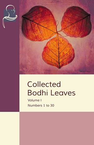 Collected Bodhi Leaves Vol. I (Pariyatti Edition)