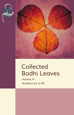 Collected Bodhi Leaves Vol. III (Pariyatti Edition)