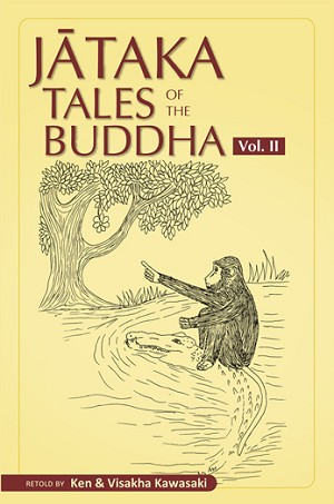 Jataka Tales of the Buddha - An Anthology Vol. II (Pariyatti Edition)