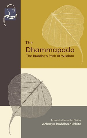 Dhammapada: The Buddha's Path of Wisdom