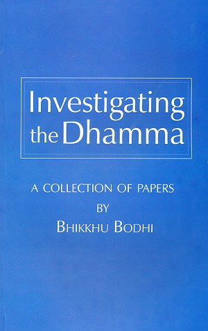 Investigating the Dhamma
