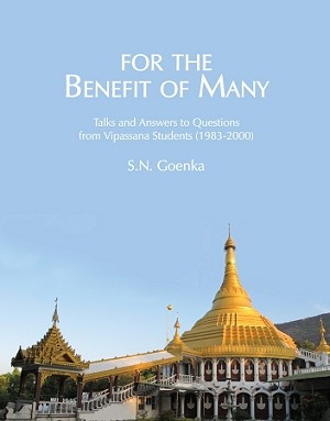 For the Benefit of Many (Pariyatti Edition) <br /><span>Vipassana</span>