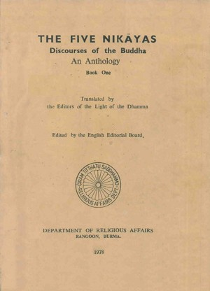 The Five Nik yas: Discourses of the Buddha - An Anthology (1978)