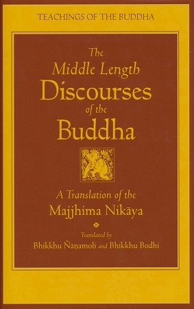 Middle Length Discourses of the Buddha