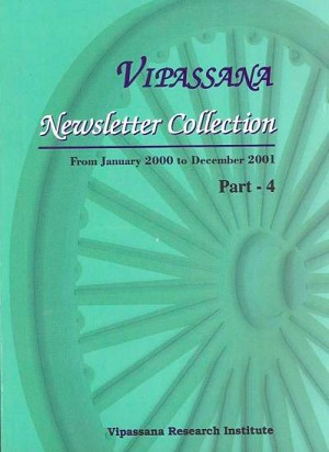 Newsletter Collection - Part 4<br /><span>Vipassana</span>