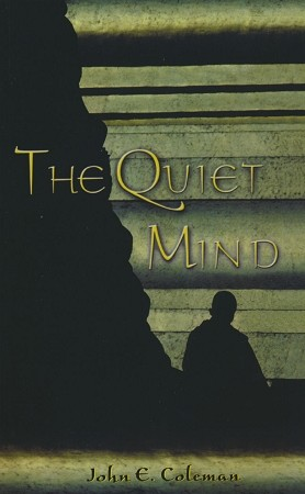 Quiet Mind, The