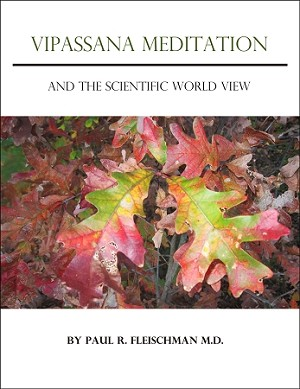 Vipassana Meditation and the Scientific World View (eBook & audiobook) <br /><span>Vipassana</span>